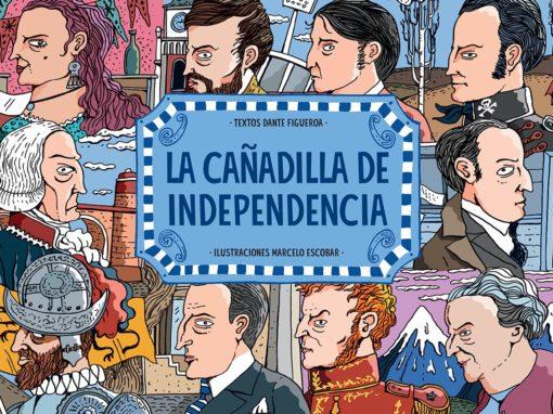 """""""LA CAÑADILLA DE INDEPENDENCIA"""""""